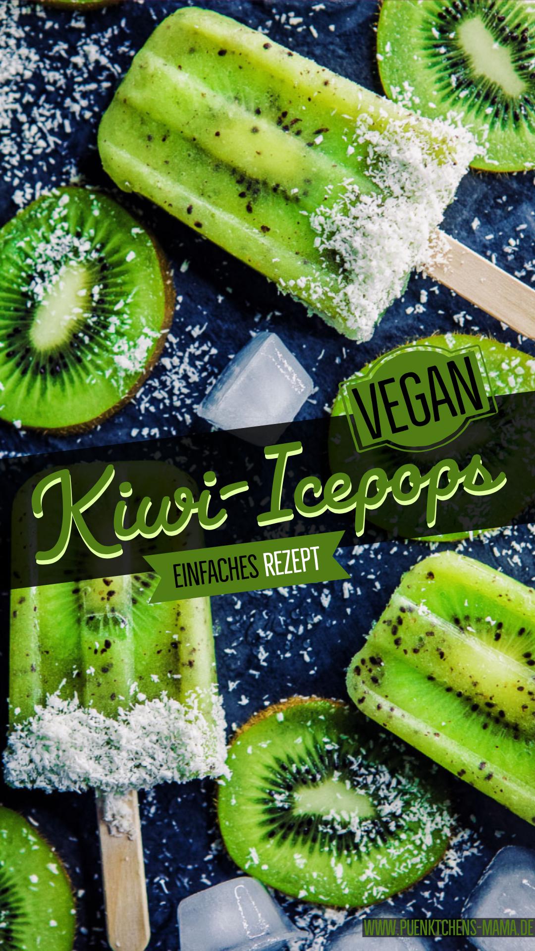 Kiwi-Icepops einfaches Rezept für super fruchtige Icepops