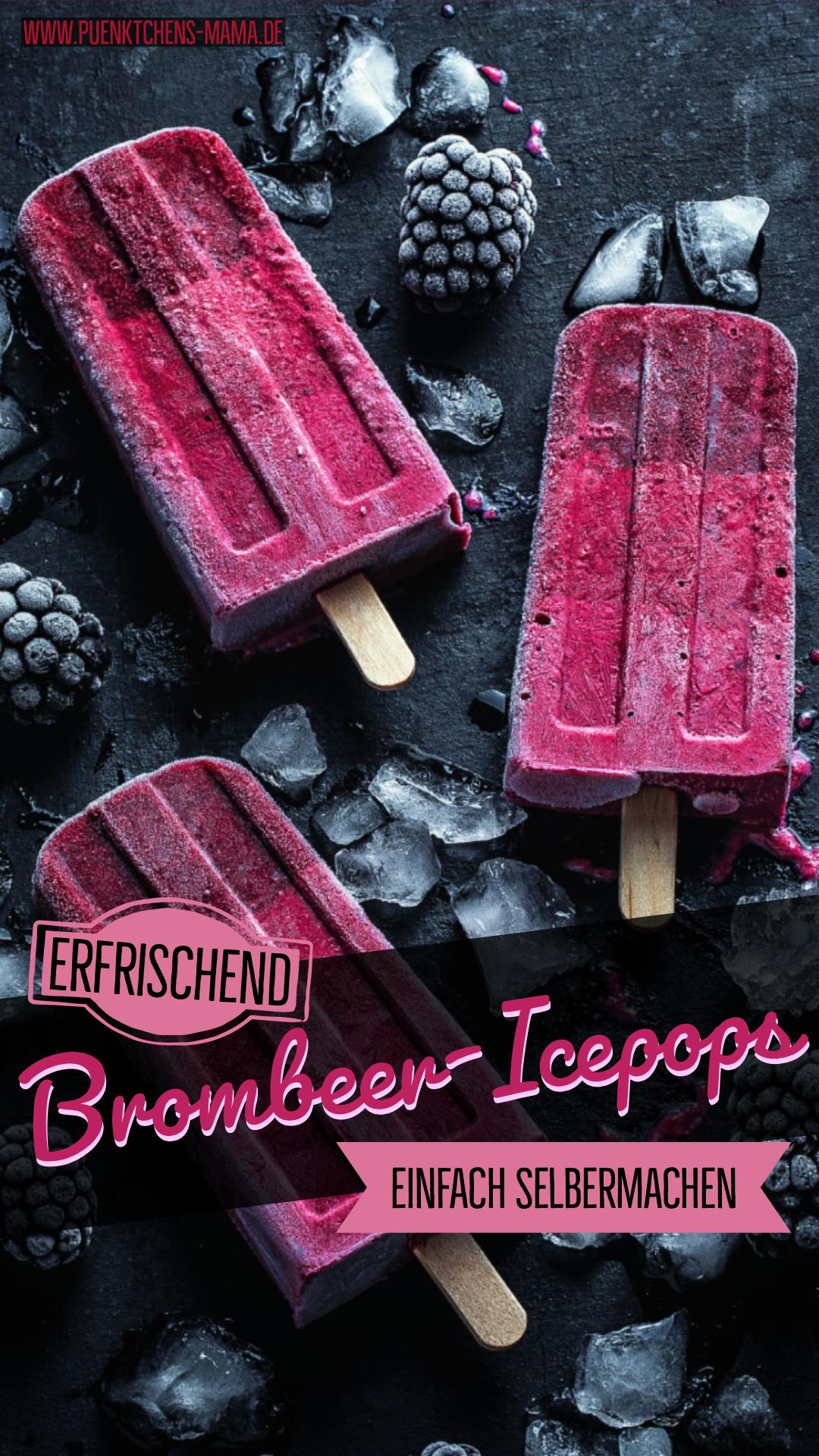 Brombeer-Icepops einfaches Rezept für köstliches Eis am Stiel